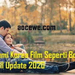 Semi Korea Film Seperti Bokeh Full Update 2020
