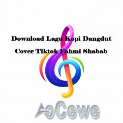 Download Lagu Kopi Dangdut Cover Tiktok Fahmi Shabab
