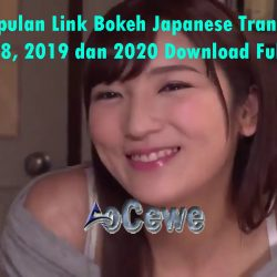 Kumpulan Link Bokeh Japanese Translation 2018, 2019 dan 2020 Download Full Apk